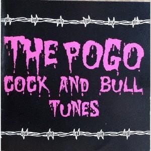 POGO/COCK AND BULL TUNES(紙ジャケット仕様)|イーベストCD・DVD館
