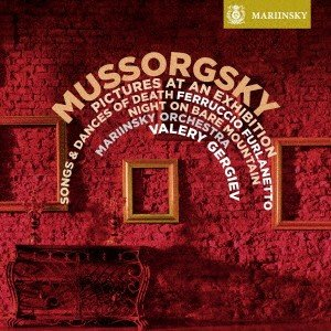 ゲルギエフ/ムソルグスキー:展覧会の絵、死の歌と踊り、はげ山の一夜