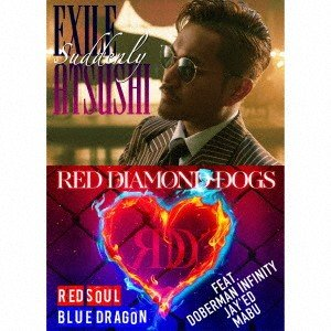 EXILE ATSUSHI/RED DIAMOND DOGS/Suddenly/RED SOUL BLUE DRAGON(3Blu−ray Disc付|ebest-dvd