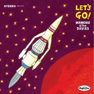 MAMORU&THE DAViES/LET'S GO|イーベストCD・DVD館