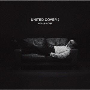 井上陽水/UNITED COVER 2