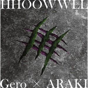 【CD】Gero×ARAKI(ゲロ/アラキ)/発売日:2019/07/24/GNCA-567//Ge...