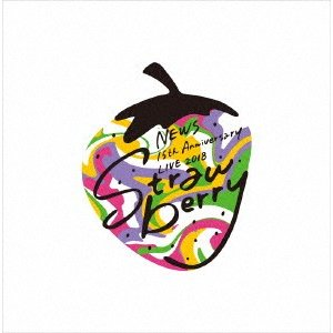 "NEWS/NEWS 15th Anniversary LIVE 2018 ""Strawberry""(初回仕様)