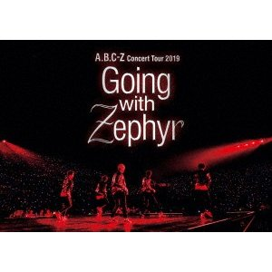 A.B.C−Z/A.B.C−Z Concert Tour 2019 Going with Zephy...