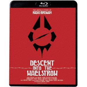 レディオ・バードマン/ディセント・イントゥ・メールストロム(Blu−ray Disc)|イーベストCD・DVD館