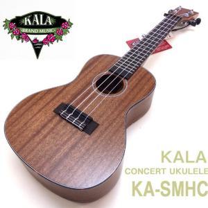 KALA カラ ウクレレ コンサート KA-SMHC マホガニー単板【Low-G弦プレゼント中】【u】|ebisound