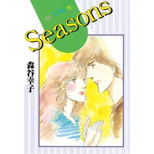 Seasons 電子書籍版 / 森谷幸子 ebookjapan