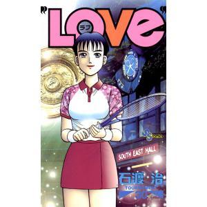 LOVe (30) 電子書籍版 / 石渡治|ebookjapan