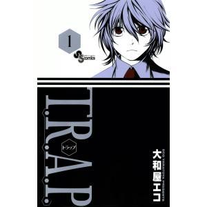 【初回50%OFFクーポン】T.R.A.P. (1) 電子書籍版 / 大和屋エコ ebookjapan