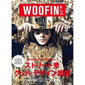 WOOFIN' (ウーフィン) 2014年5月号 電子書籍版 / WOOFIN' (ウーフィン)編集部|ebookjapan