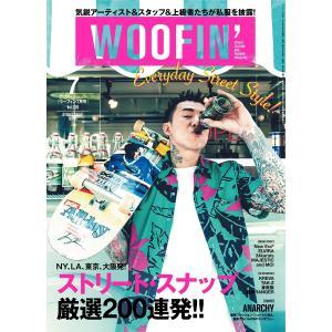 WOOFIN' (ウーフィン) 2014年7月号 電子書籍版 / WOOFIN' (ウーフィン)編集部|ebookjapan