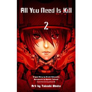 All You Need Is Kill (2) 電子書籍版 / 原作:桜坂洋 構成:竹内良輔 キャ...