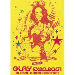 "GLAY EXPO 2001""GLOBAL COMMUNICATION"" 電子書籍版 / 著:GLAY|ebookjapan"