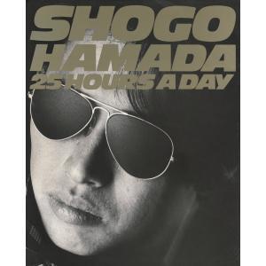 SHOGO HAMADA 25HOURS A DAY PHOTO & WORD デジタル復刻版 電子書籍版 / 著:浜田省吾|ebookjapan