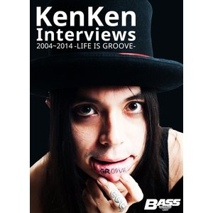 KenKen Interviews 2004〜2014 -LIFE IS GROOVE- 電子書籍版|ebookjapan