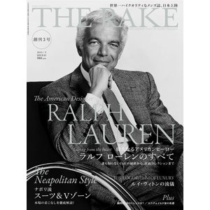 THE RAKE JAPAN EDITION ISSUE 03 電子書籍版 / THE RAKE JAPAN EDITION編集部|ebookjapan