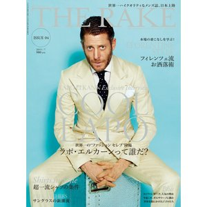 THE RAKE JAPAN EDITION ISSUE 04 電子書籍版 / THE RAKE JAPAN EDITION編集部|ebookjapan