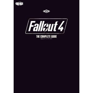 Fallout 4 ザ・コンプリートガイド 電子書籍版 / 編:電撃攻略本編集部