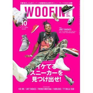 WOOFIN' (ウーフィン) 2016年10月号 電子書籍版 / WOOFIN' (ウーフィン)編集部|ebookjapan