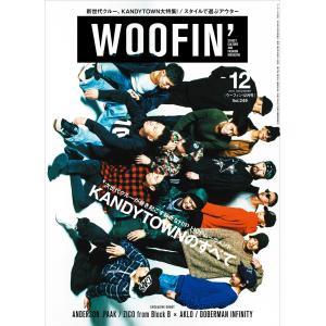 WOOFIN' (ウーフィン) 2016年12月号 電子書籍版 / WOOFIN' (ウーフィン)編集部|ebookjapan