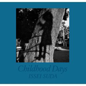 Childhood Days 電子書籍版 / 著:須田一政 ebookjapan