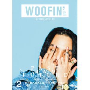WOOFIN' (ウーフィン) 2017年2月号 電子書籍版 / WOOFIN' (ウーフィン)編集部|ebookjapan