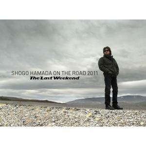 "ON THE ROAD 2011 ""The Last Weekend"" 電子書籍版 / 著:浜田省吾|ebookjapan"