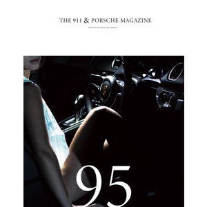 THE 911 & PORSCHE MAGAZINE 95号 電子書籍版 / THE 911 & PORSCHE MAGAZINE編集部 ebookjapan