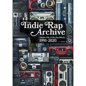 インディラップ・アーカイヴ もうひとつのヒップホップ史:1991-2020 電子書籍版 / 著:Ge...