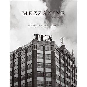 MEZZANINE VOLUME 1 SUMMER 2017 電子書籍版 / 吹田良平|ebookjapan