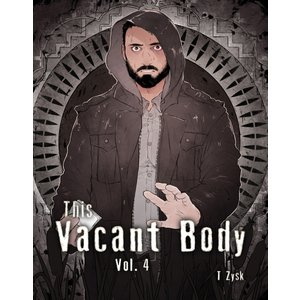 This Vacant Body vol4 火照り 電子書籍版 / T ジスク|ebookjapan