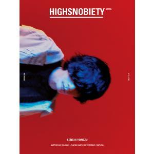 HIGHSNOBIETY JAPAN ISSUE 06 電子書籍版 / HIGHSNOBIETY JAPAN編集部|ebookjapan