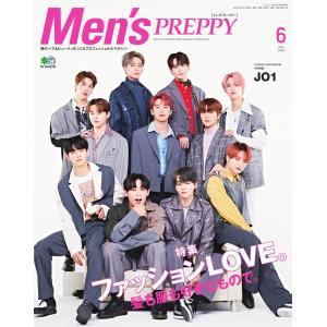 Men's PREPPY 2021年6月号 電子書籍版 / Men's PREPPY編集部|ebookjapan