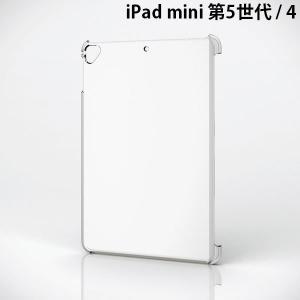 iPad mini5 mini4 ケース エレコム ELECOM iPad mini 第5世代 / 4 シェルカバー クリア TB-A19SPV2CR ネコポス可|ec-kitcut