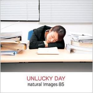 natural images Vol.85 UNLUCKY DAY ec-malls