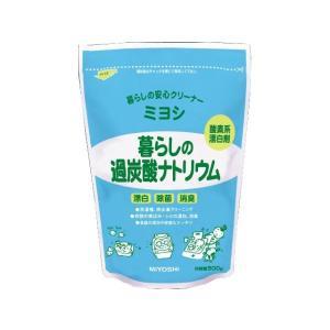 ミヨシ石鹸 暮らしの過炭酸ナトリウム 500g×1|ecjoyecj27