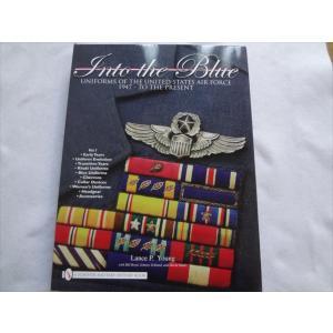 洋書Into the Blue アメリカ空軍の制服ユニフォーム女性兵士の服装等Uniforms of the United States Air Force1947 - to the Present|ecwide