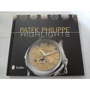 腕時計 洋書パテックフィリップPatek Philippe Highlights|ecwide