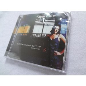 CD エミリー・クレア Emilie Claire Barlow / Like a Lover