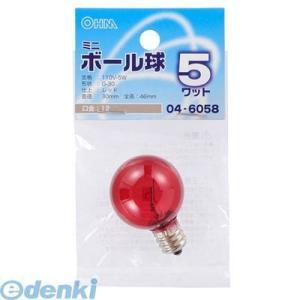 オーム電機  04-6058 ミニボール球G30 E12 5Wレッド 046058|edenki