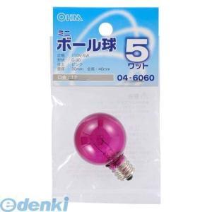 オーム電機  04-6060 ミニボール球G30 E12 5Wピンク 046060|edenki