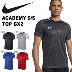 半袖 Tシャツ ナイキ NIKE メンズ ACADEMY S/S トップ GX2 プラクティスシャツ スポーツウェア サッカー フットサル AJ4232 2018秋新作 得割20|elephant