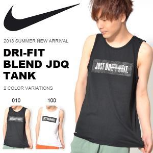 タンクトップ ナイキ NIKE メンズ DRI-FIT ブレンド JDQ タンク ロゴ ビッグロゴ トレーニング スポーツウェア ランニング ジム 2018夏新作 10%OFF|elephant