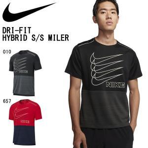 半袖 Tシャツ ナイキ NIKE メンズ DRI-FIT ハイブリッド S/S マイラー シャツ トレーニングシャツ ランニングシャツ スポーツウェア BV4626 2019秋新作 得割20|elephant