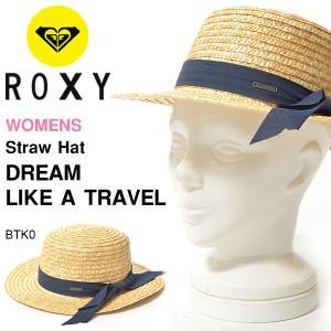 ロキシー ROXY ストローハット レディース DREAM LIKE A TRAVEL 麦わら カンカン帽 ハット 帽子 つば広 サーフ アウトドア 2018春夏新作 30%of|elephant