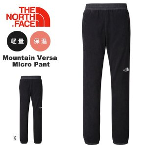 フリース パンツ THE NORTH FACE ザ・ノースフェイス Mountain Versa Micro Pant マウンテンバーサ マイクロ パンツ メンズ nl61504 アウトドア 保温 得割20|elephant