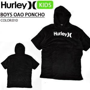 タオルポンチョ HURLEY ハーレー BOYS OAO PONCHO ブラック 黒 キッズ ジュニア 男の子 子供 タオル 海水浴 プール 着替え AR8847 2020春夏新作|elephant