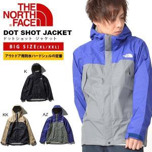 大きいサイズ マウンテンジャケット ザ・ノースフェイス THE NORTH FACE DOT SHOT JACKET ドットショット メンズ アウトドア シェル 2019春夏新色 np61830|elephant