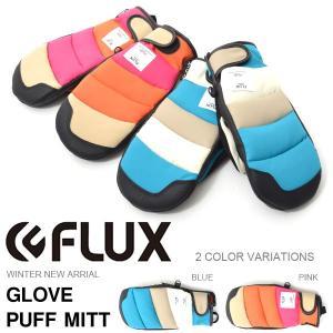 フラックス FLUX メンズ レディース GLOVE PUFF MITT グローブ ミトン 手袋 スノーボード スノボ スキー 2017-2018冬新作 10%off|elephantsports