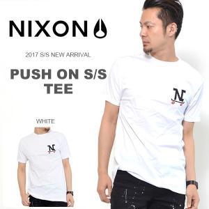 ネコポス対応可能! 半袖Tシャツ NIXON ニクソン メンズ ロゴTシャツ PUSH ON TEE S/S 2017春夏新作 得割30 elephantsports